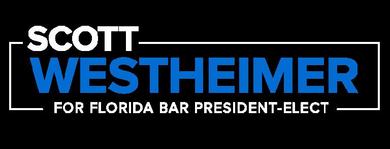 https://www.electwestheimer.com/wp-content/uploads/2021/03/ScottWestheimer_FL-Bar-President-Elect_Logos_WhiteBlue-1-768x295.png